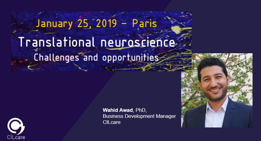 CILcare will be attending the Translational Neuroscience 2019 on January 25, 2019