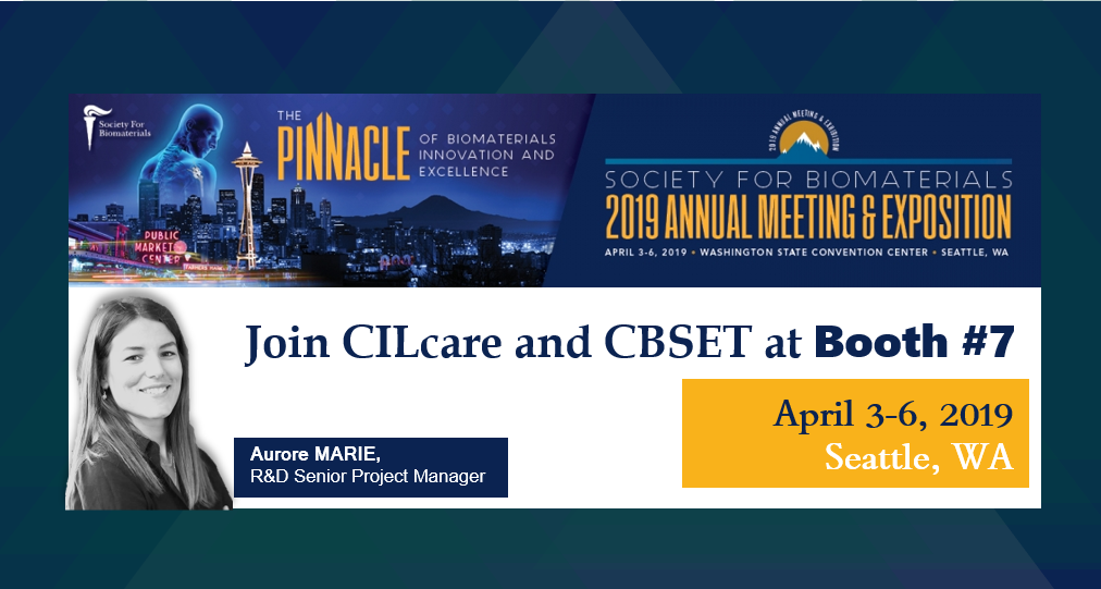 CILcare will attend Society for Biomaterials Annual Meeting on April 3-6, 2019 in Seattle