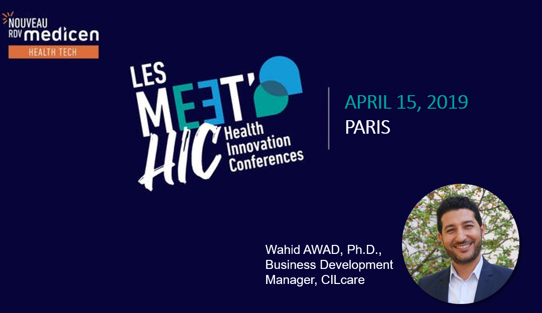 CILcare at the Meet'HIC by Medicen on April 15th in Paris
