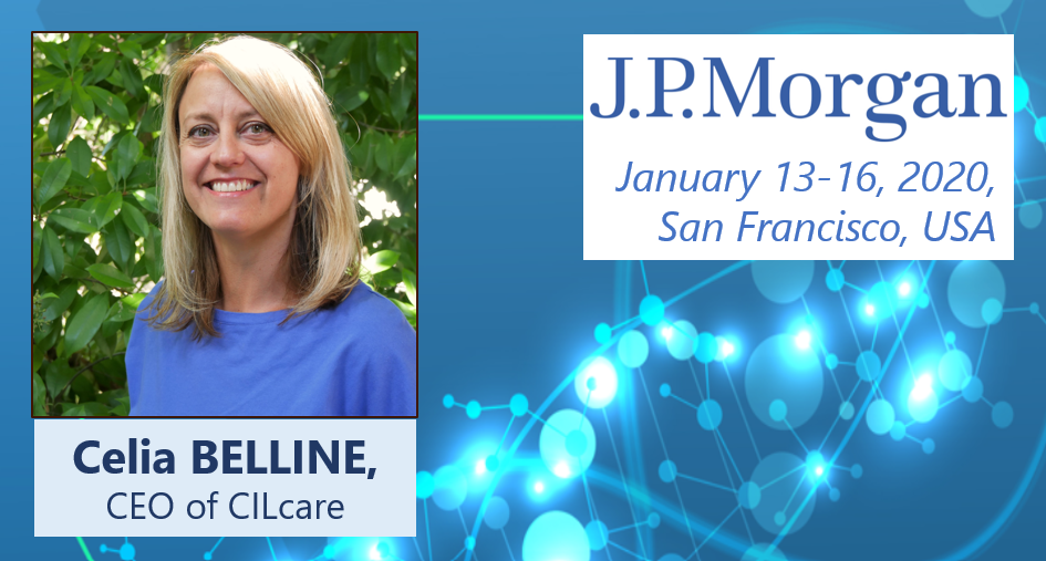 Meet CILcare's CEO at J.P. Morgan Healthcare Conference on January 13-16, 2020 in San Francisco