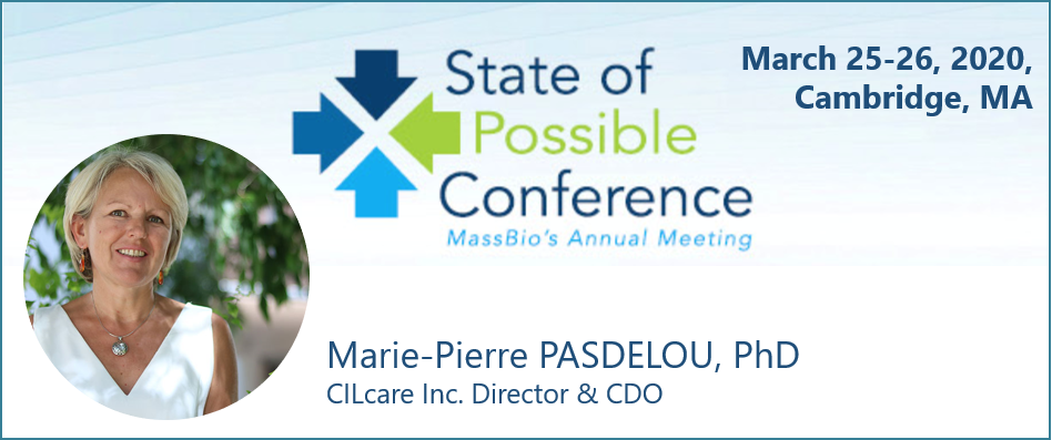 Meet CILcare at State of Possible Conference : MassBio's Annual Meeting on March 25-26, 2020 in Cambridge, MA