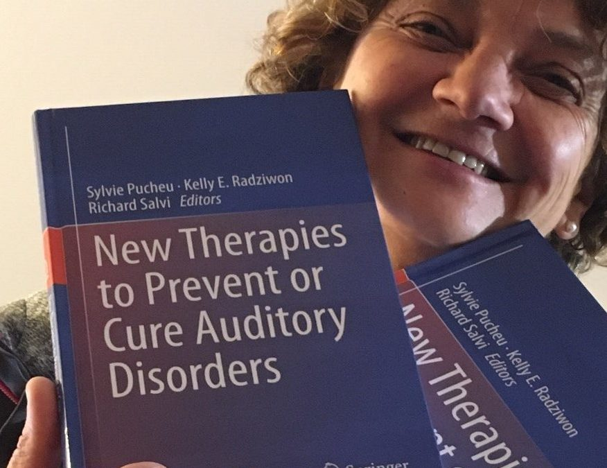 New Therapies to Prevent or Cure Auditory Disorders: a new book co-written by Sylvie Pucheu, CILcare's Co-founder & Chief Scientific Officer