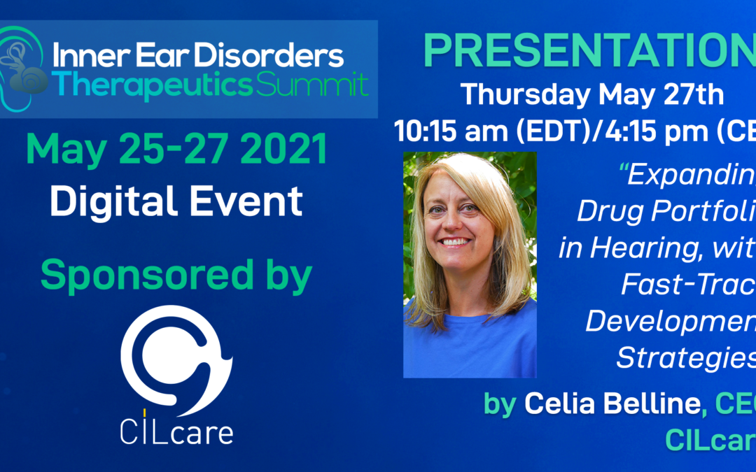 CILcare Sponsors the Inner Ear Disorders Therapeutics Summit